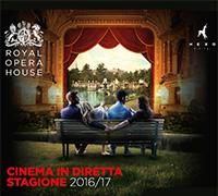 Stagione 2016/2017 della Royal Opera House al Cinepalace di Riccione