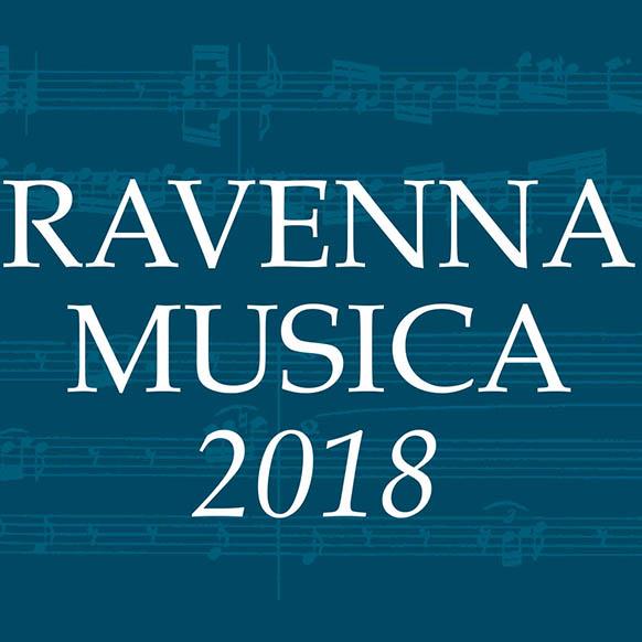 Ravenna Musica 2018 al Teatro Dante Alighieri