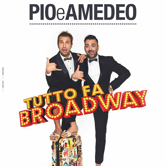 Pio e Amedeo in Tutto fa Broadway a Cattolica