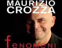 Maurizio Crozza in Fenomeni