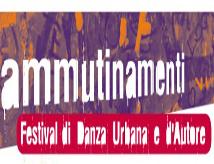 Ammutinamenti: Festival di Danza Urbana e d'Autore