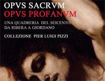 Esposizione Opus Sacrum Opus Profanum