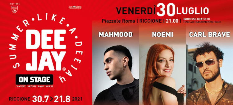 Riccione Mahmood, Noemi e Carl Brave concerto gratis gratuito piazzale roma  radio deejay on stage