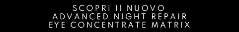ADVANCED NIGHT REPAIR EYE CONCENTRATE MATRIX da Profumerie Sabbioni