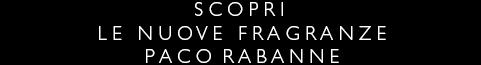 Scopri le nuove fragranze Paco Rabanne
