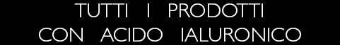 Trattamento Acido Ialuronico - Compra Online