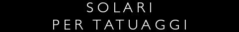 Solari per tatuaggi  - Protezione Tatuaggi