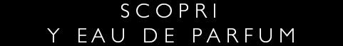 YSL - Y Eau de Parfum - Compra Online