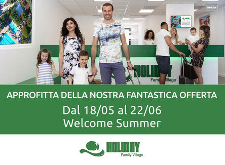 Super Offerta Welcome Summer dal 18/5 al 22/06